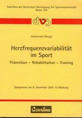 Herzfrequenzvariabilität im Sport - Prävention, Rehabilitation und Training